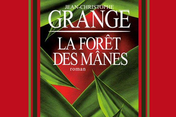La forêt des Manes de J-C Grangé