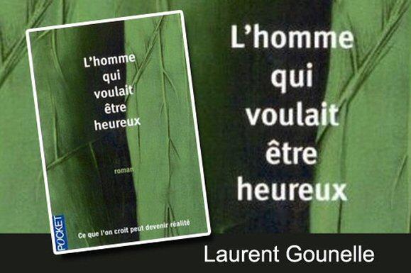 L'homme qui voulait… de Laurent Gounelle