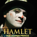 Hamlet - The Clown Prince