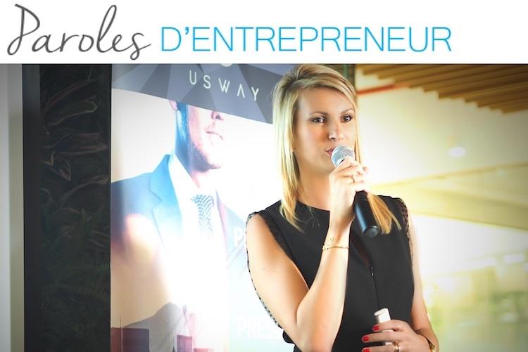 Paroles d'entrepreneur : la parole à… Audrey Mongin !