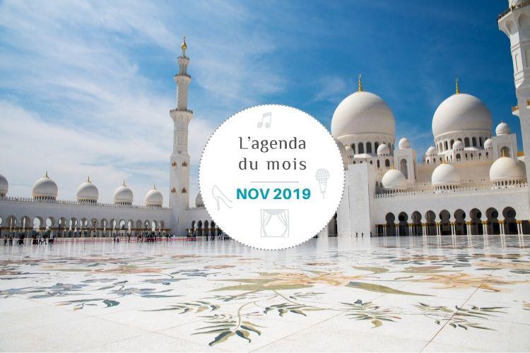 Agenda du mois de novembre 2019 – Abu Dhabi !