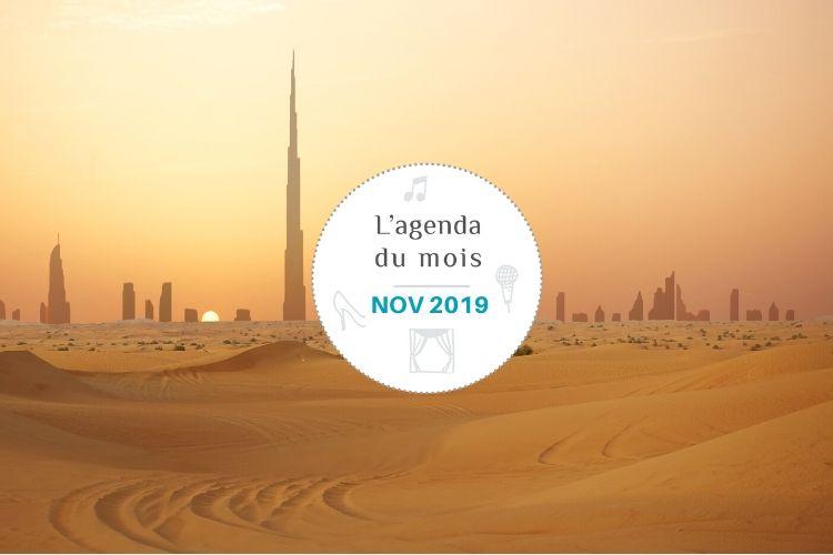 Agenda du mois de novembre 2019 – Dubai !