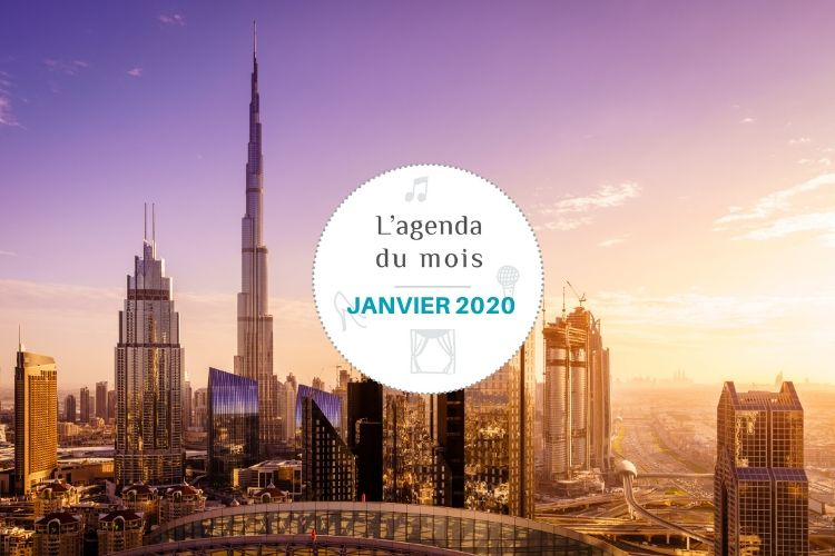 Agenda du mois de janvier 2020 – Dubai