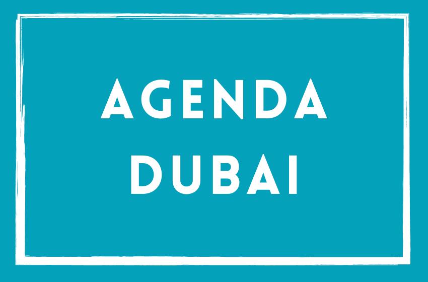 Agenda du mois Dubai