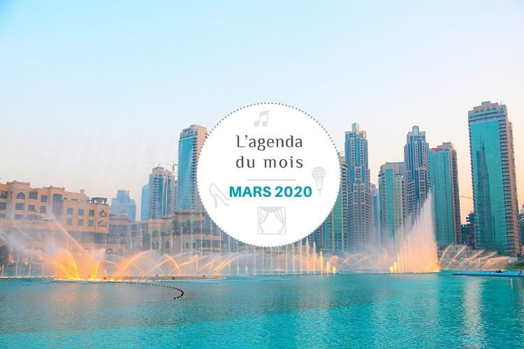 Agenda du mois de mars 2020 – Dubai