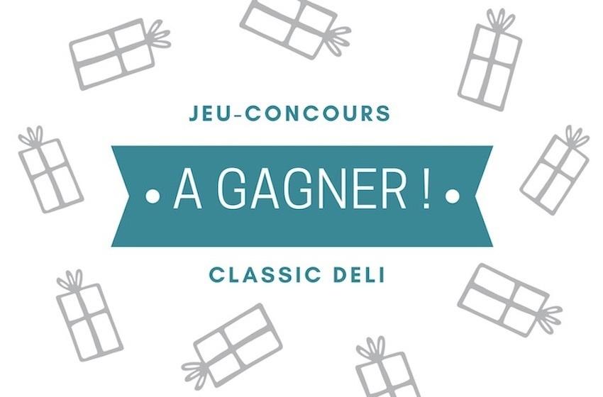 Jeu-concours: un panier garni Classic Deli d'une valeur de 850 AED à gagner !