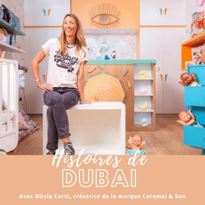 Podcast #Entrepreneur – Interview Olivia Corsi – Créer sa marque déco & enfants à Dubai !