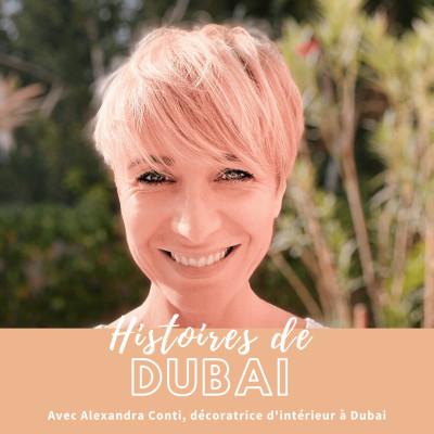 Podcast #Entrepreneur – Interview Alexandra Conti – Comment devenir décoratrice d'intérieur à Dubai !