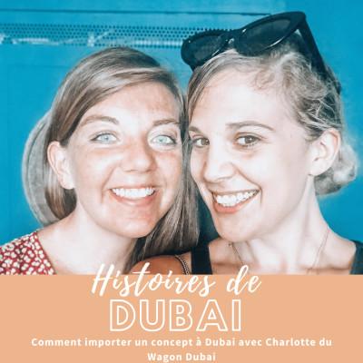 Podcast #Entrepreneur – Interview Charlotte – Comment importer un concept de France à Dubai !