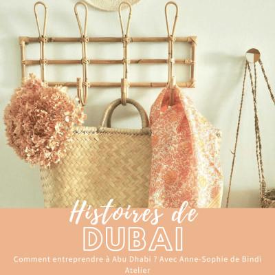 Podcast #Entrepreneur – Interview Anne-Sophie – Comment entreprendre à Abu Dhabi ?
